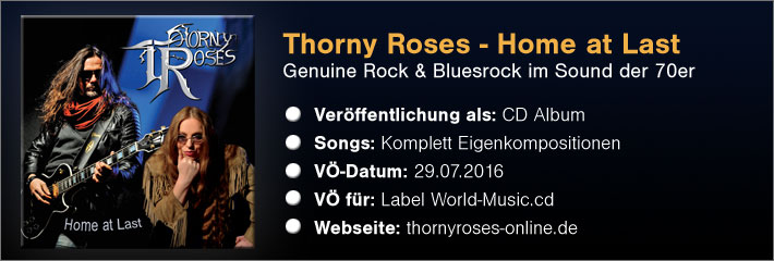 Veröffentlichung Thorny Roses CD Home at Last Rock